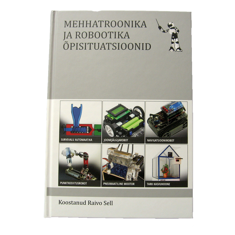 Mehhatroonika ja robootika õpisituatsioonid ISBN 978-9949-23-523