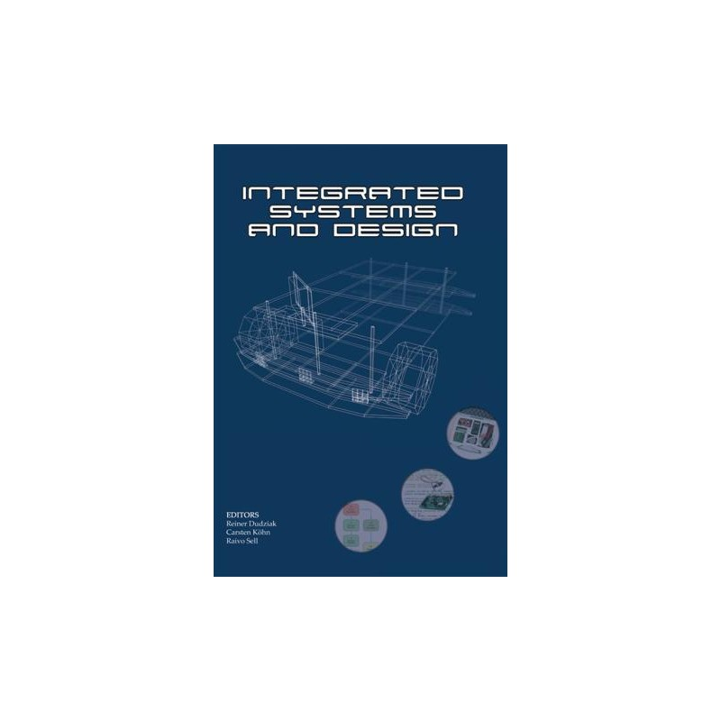 Integrated Systems & Design ISBN 978-9955-20-332-2
